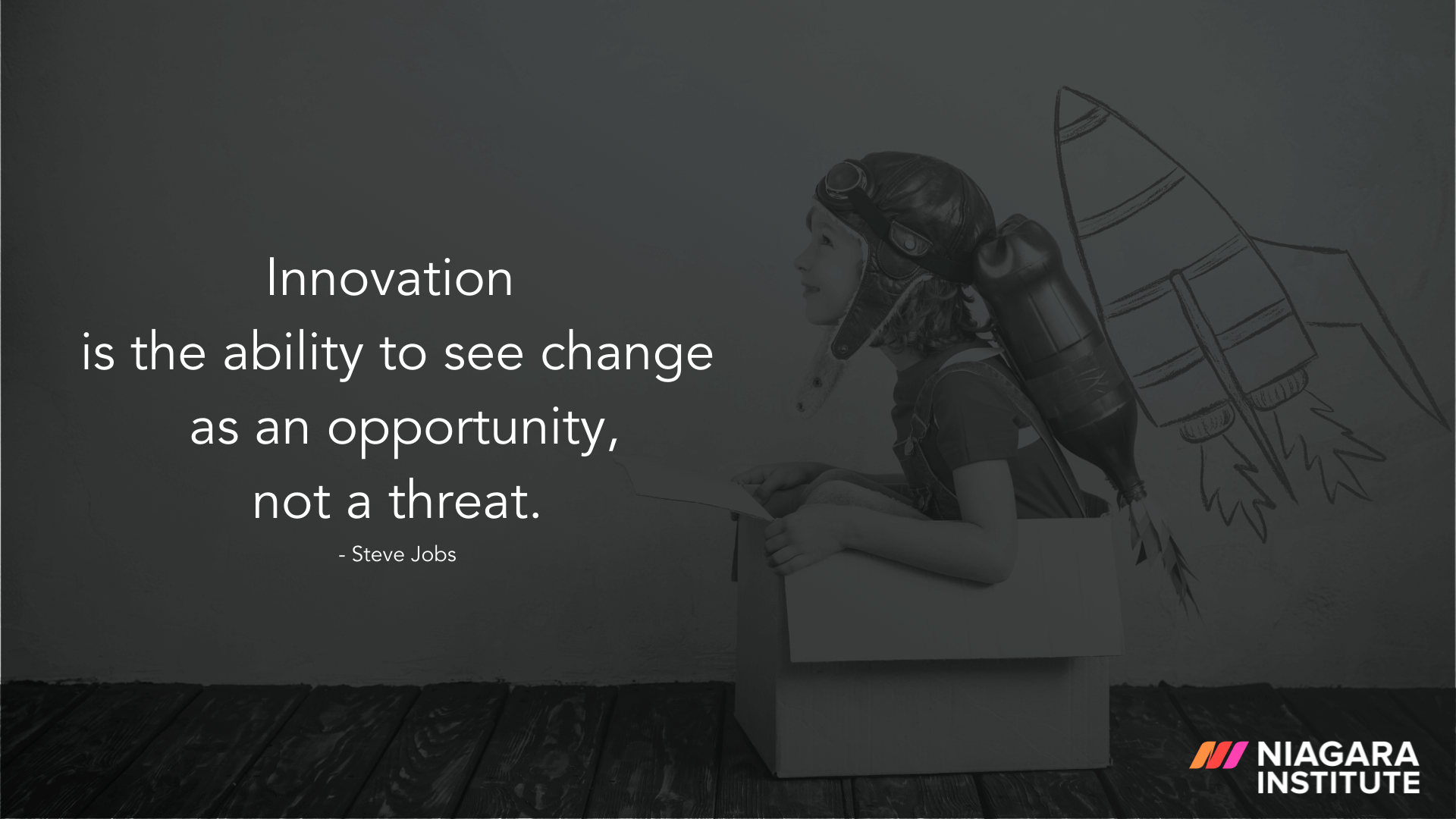 Innovation is the ability to see change as an opportunity, not a threat. - Steve Jobs